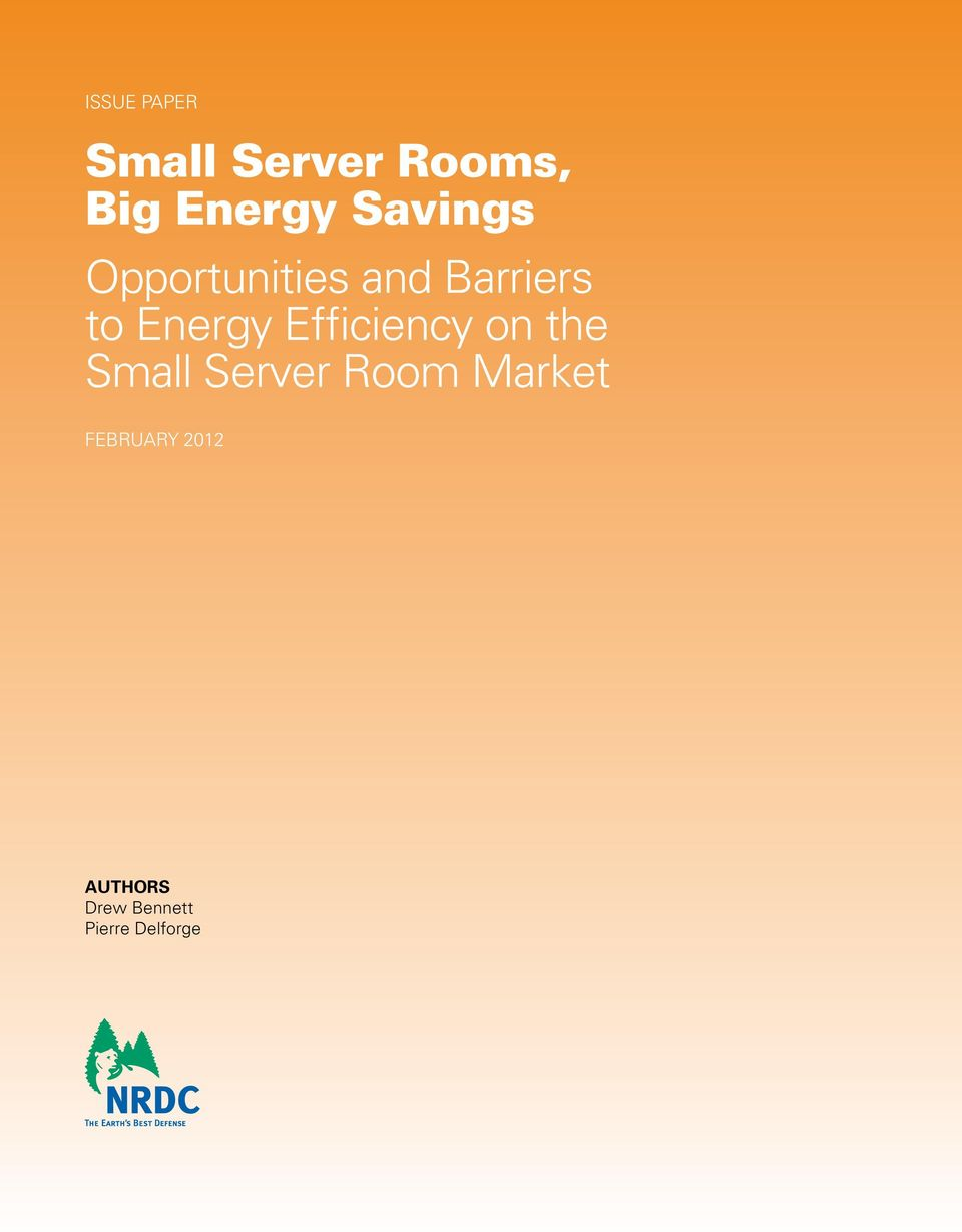 Efficiency on the Small Server Room Market
