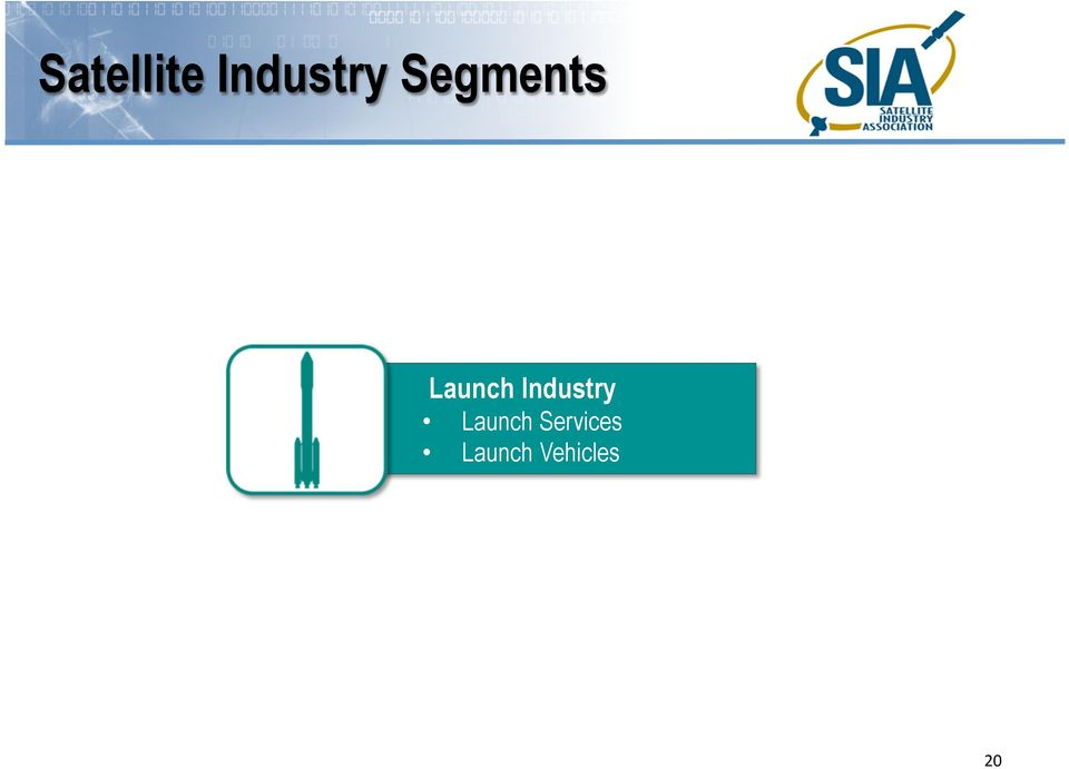 Industry Launch