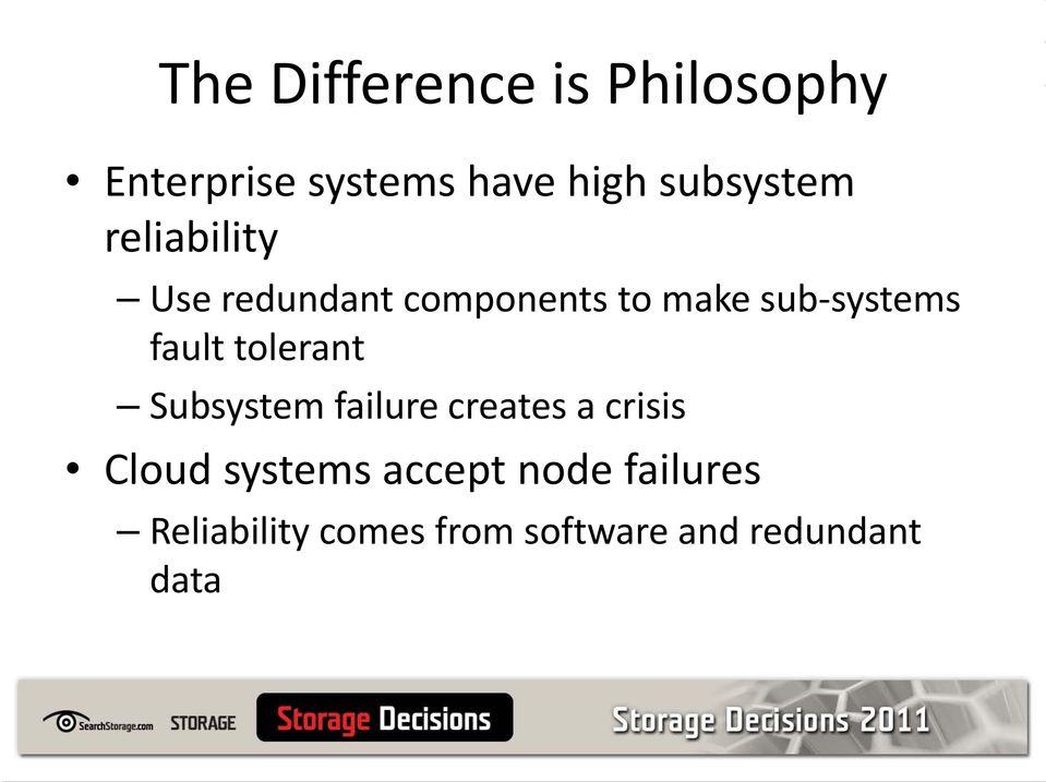systems fault tolerant Subsystem failure creates a crisis Cloud