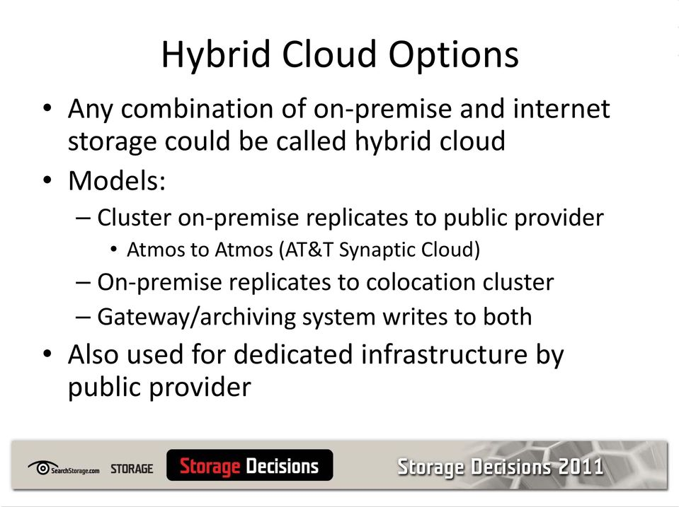 to Atmos (AT&T Synaptic Cloud) On premise replicates to colocation cluster