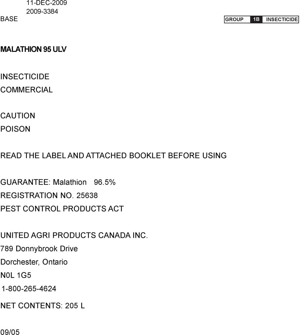 5% REGISTRATION NO. 25638 PEST CONTROL PRODUCTS ACT UNITED AGRI PRODUCTS CANADA INC.