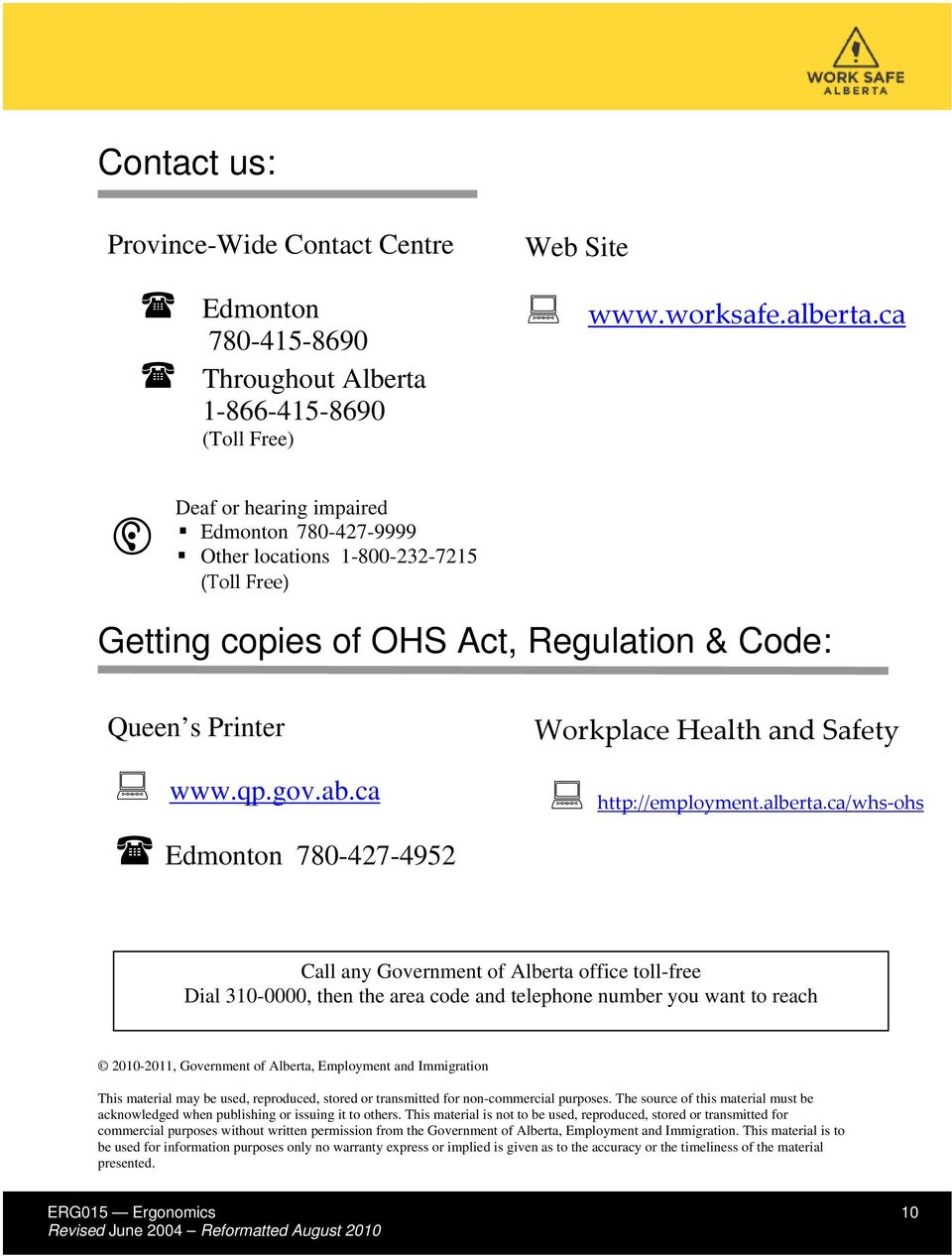 ca Edmonton 780-427-4952 Workplace Health and Safety http://employment.alberta.