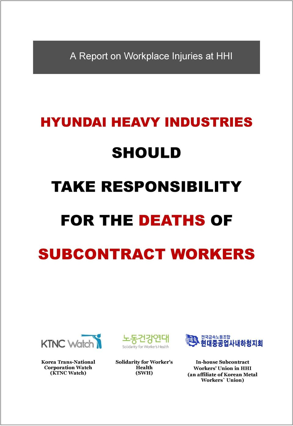 (KTNC Watch) Solidarity for Worker s Health (SWH) In-house