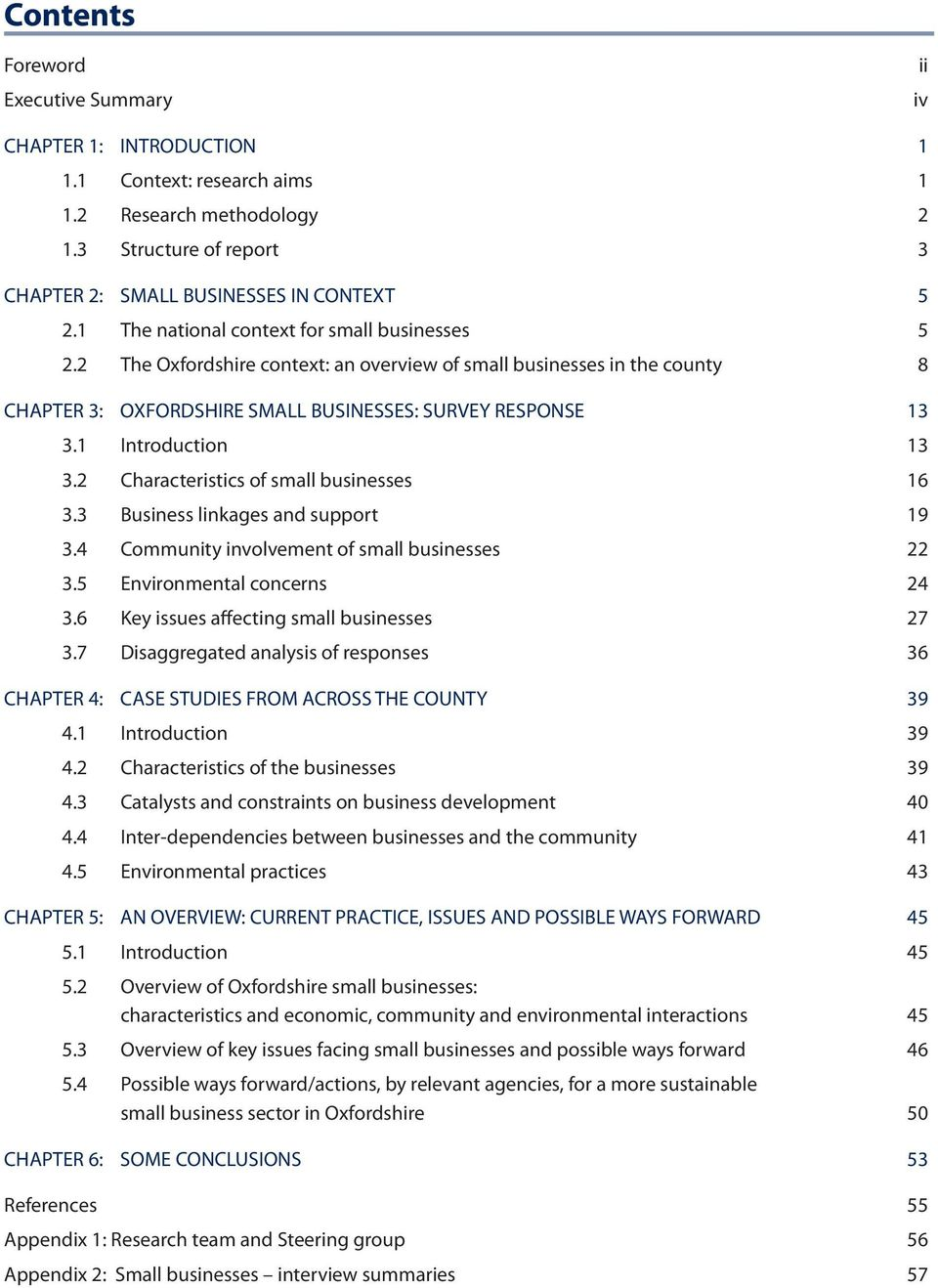 1 Introduction 13 3.2 Characteristics of small businesses 16 3.3 Business linkages and support 19 3.4 Community involvement of small businesses 22 3.5 Environmental concerns 24 3.