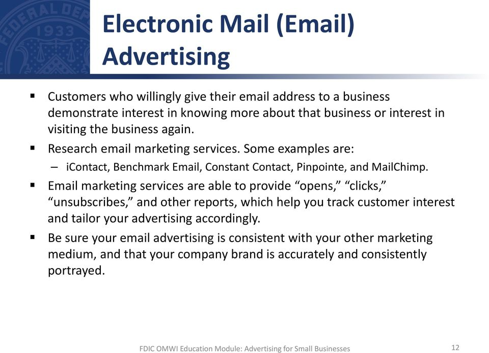 Some examples are: icontact, Benchmark Email, Constant Contact, Pinpointe, and MailChimp.