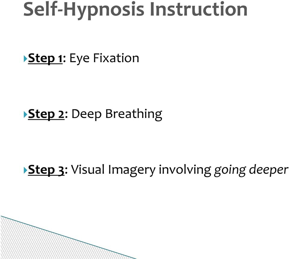 Deep Breathing Step 3: