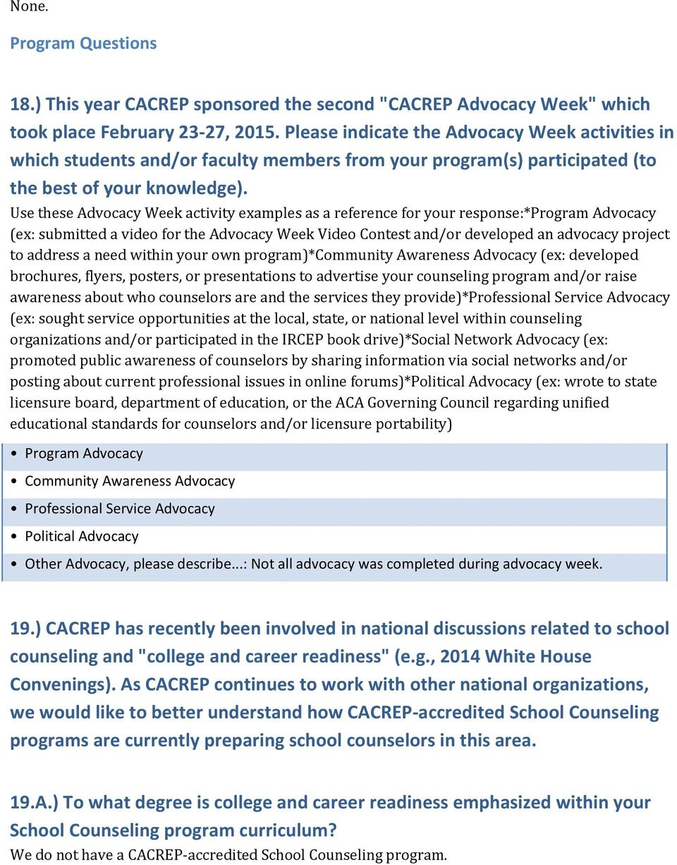 Use these Advocacy Week activity examples as a reference for your response:*program Advocacy (ex: submitted a video for the Advocacy Week Video Contest and/or developed an advocacy project to address