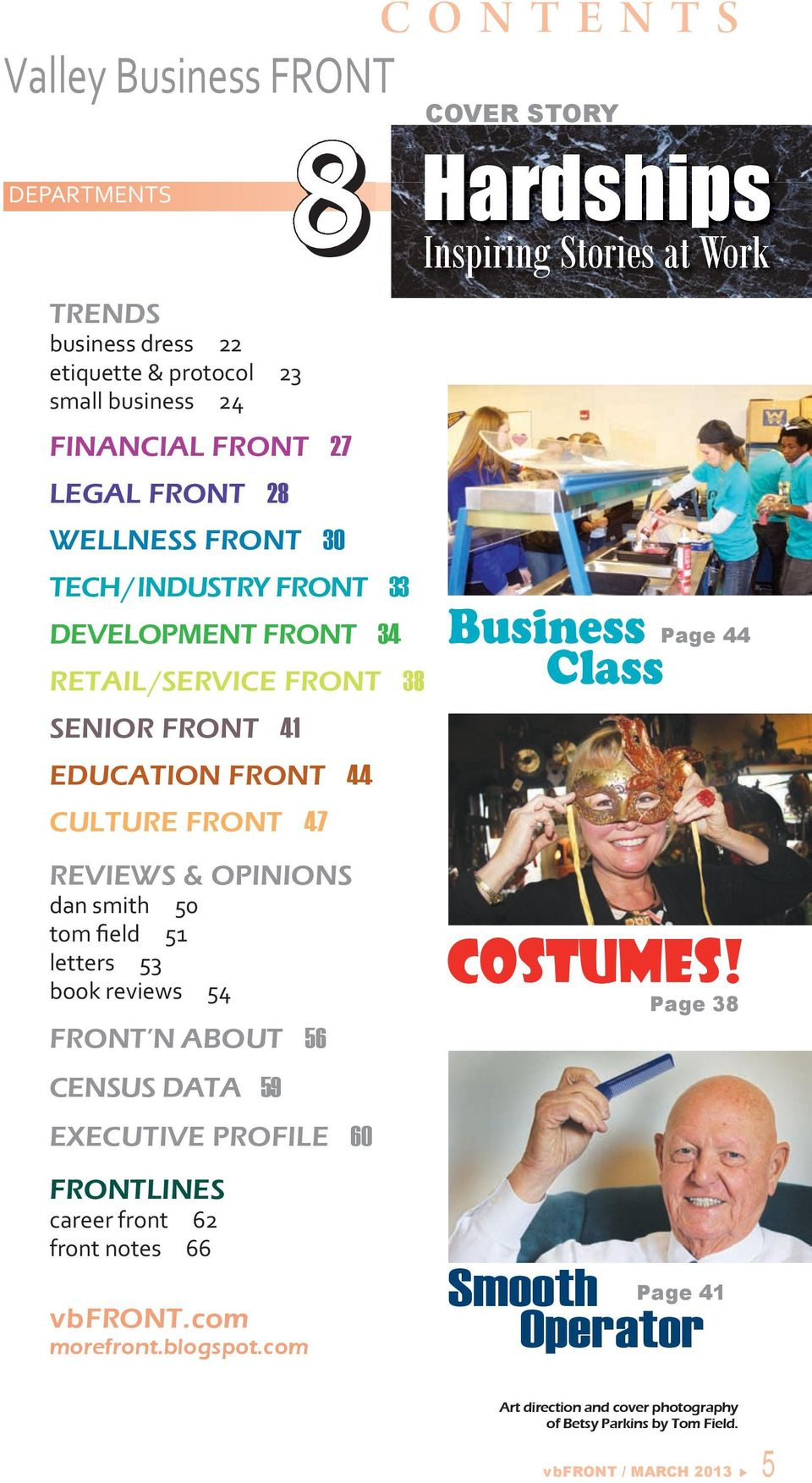 53 book reviews 54 FRONT N ABOUT 56 CENSUS DATA 59 8 EXECUTIVE PROFILE 60 COVER STORY Hardships Inspiring Stories at Work Business Class Page 44 Costumes!