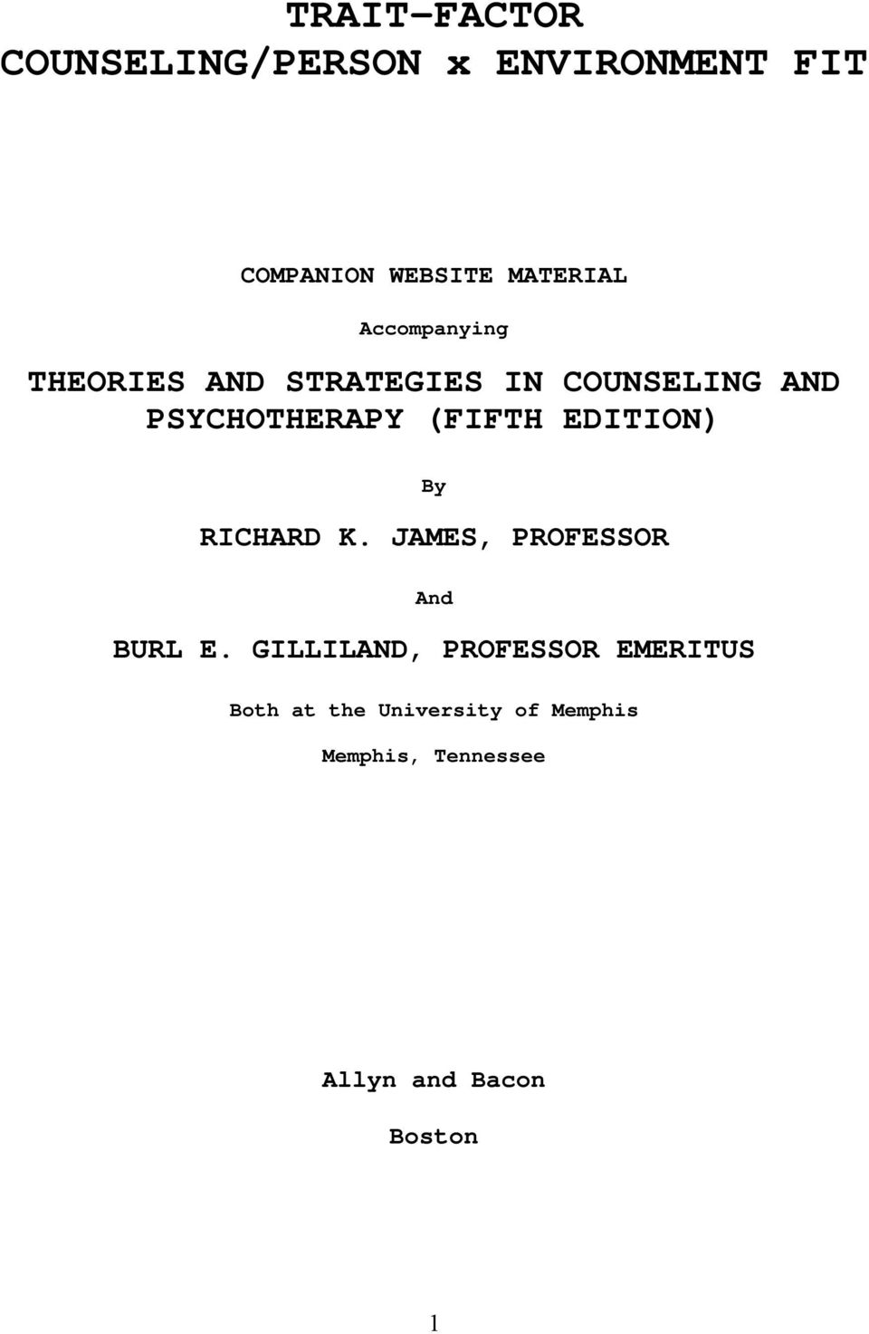 EDITION) By RICHARD K. JAMES, PROFESSOR And BURL E.