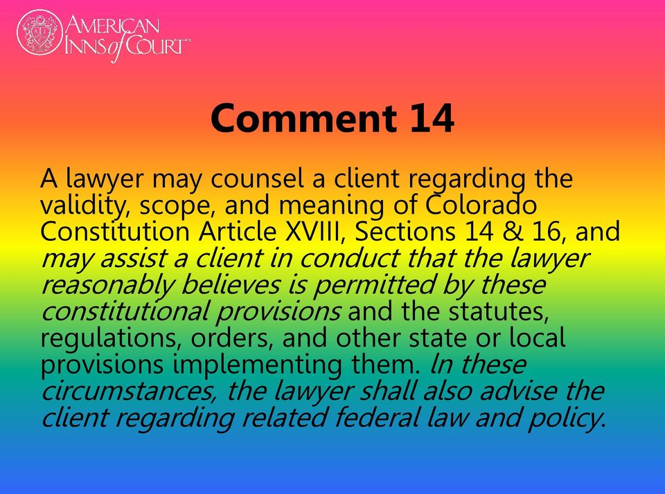 permitted by these constitutional provisions and the statutes, regulations, orders, and other state or local