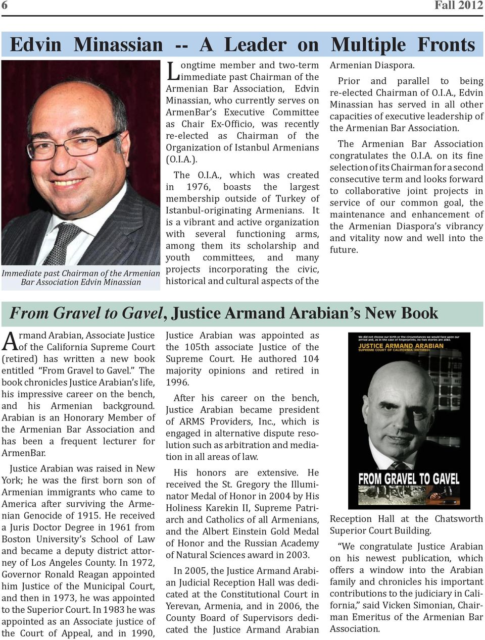 Arabian is an Honorary Member of the Armenian Bar Association and has been a frequent lecturer for ArmenBar.