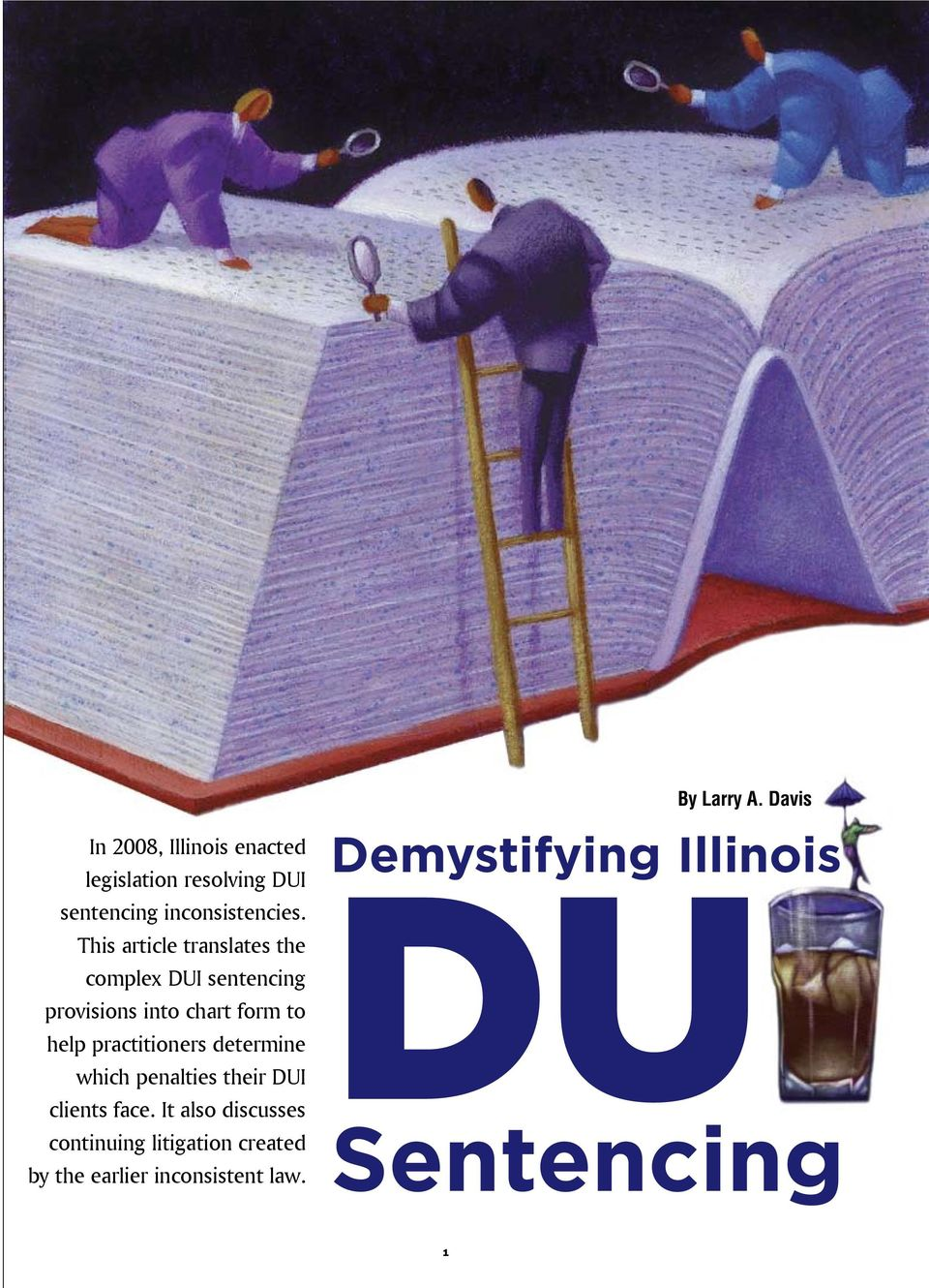 practitioners determine which penalties their DUI clients face.