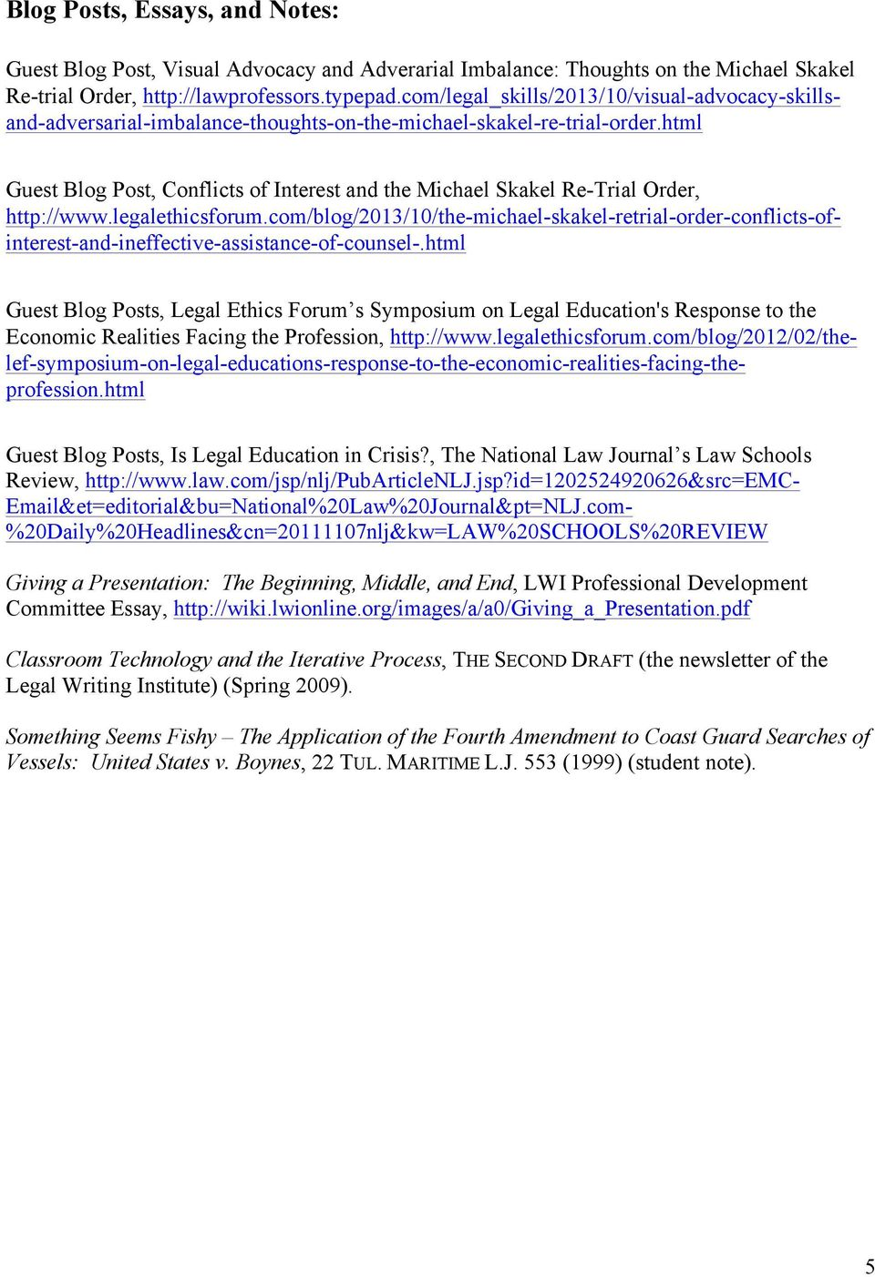 html Guest Blog Post, Conflicts of Interest and the Michael Skakel Re-Trial Order, http://www.legalethicsforum.