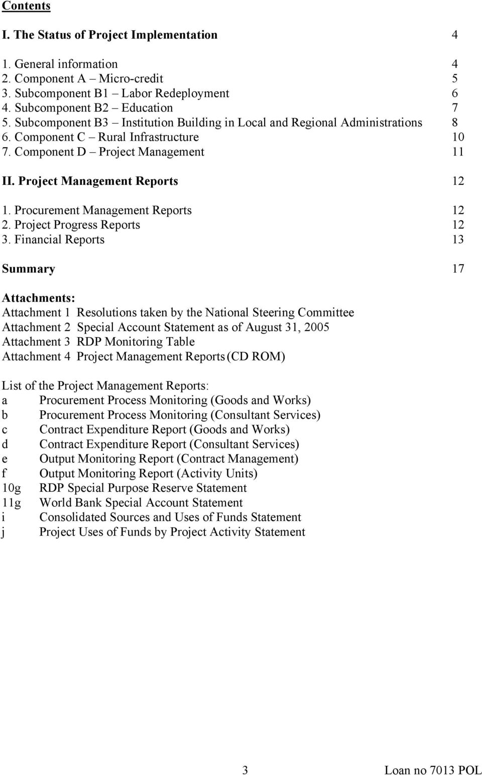 Procurement Management Reports 12 2. Project Progress Reports 12 3.