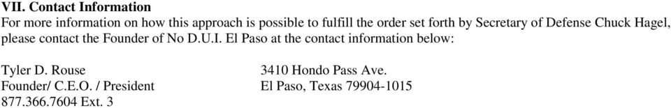 Founder of No D.U.I. El Paso at the contact information below: Tyler D.