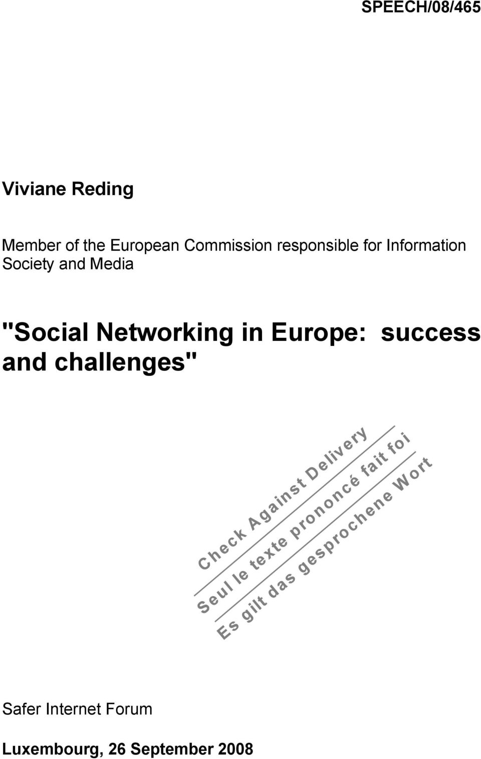 "Media ""Social Networking in Europe: success and"