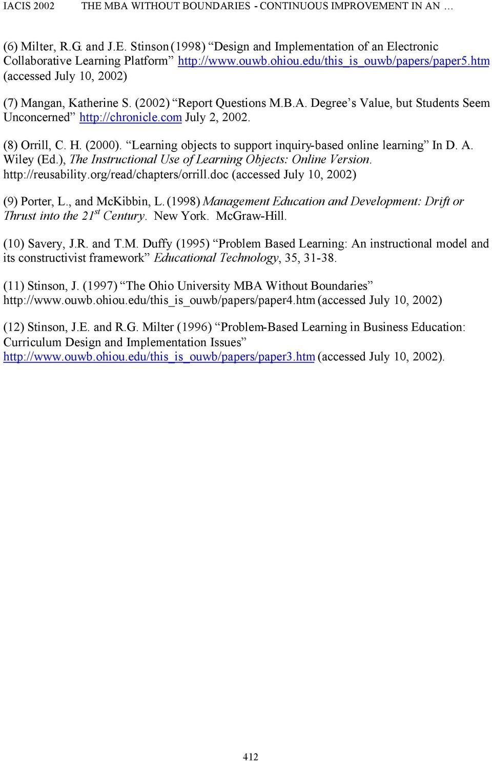 com July 2, 2002. (8) Orrill, C. H. (2000). Learning objects to support inquiry-based online learning In D. A. Wiley (Ed.), The Instructional Use of Learning Objects: Online Version.
