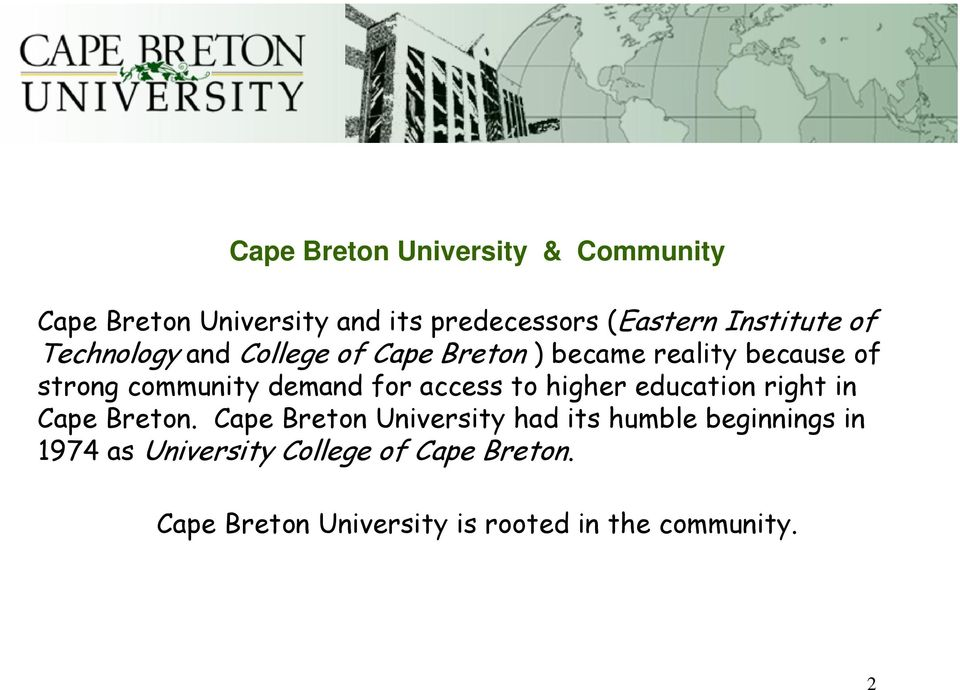 access to higher education right in Cape Breton.