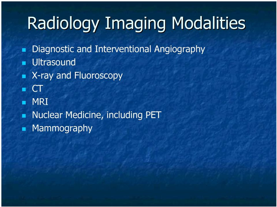 Angiography Ultrasound X-ray and