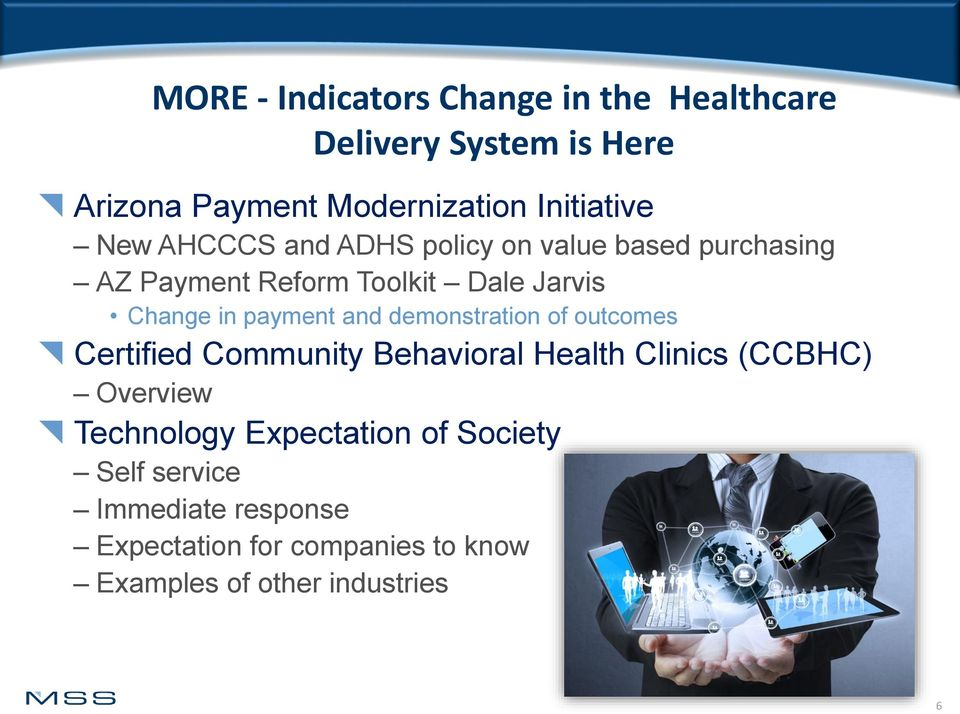 and demonstration of outcomes Certified Community Behavioral Health Clinics (CCBHC) Overview Technology