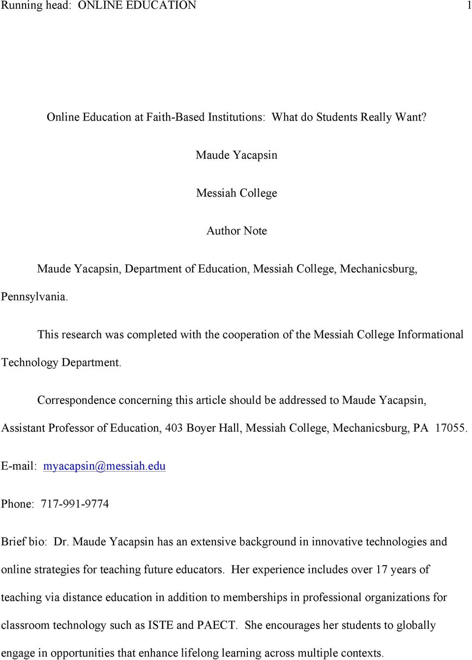Correspondence concerning this article should be addressed to Maude Yacapsin, Assistant Professor of Education, 403 Boyer Hall, Messiah College, Mechanicsburg, PA 17055. E-mail: myacapsin@messiah.