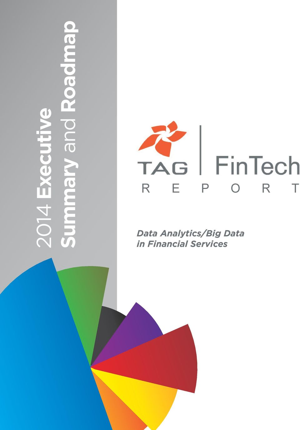 T Data Analytics/Big