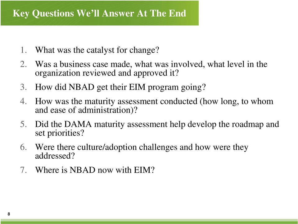 How did NBAD get their EIM program going? 4.