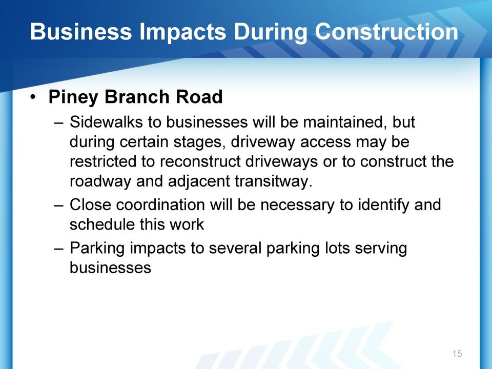 driveways or to construct the roadway and adjacent transitway.