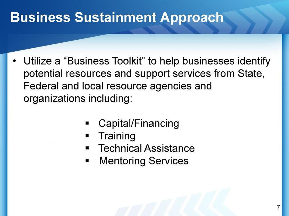 State, Federal and local resource agencies and organizations