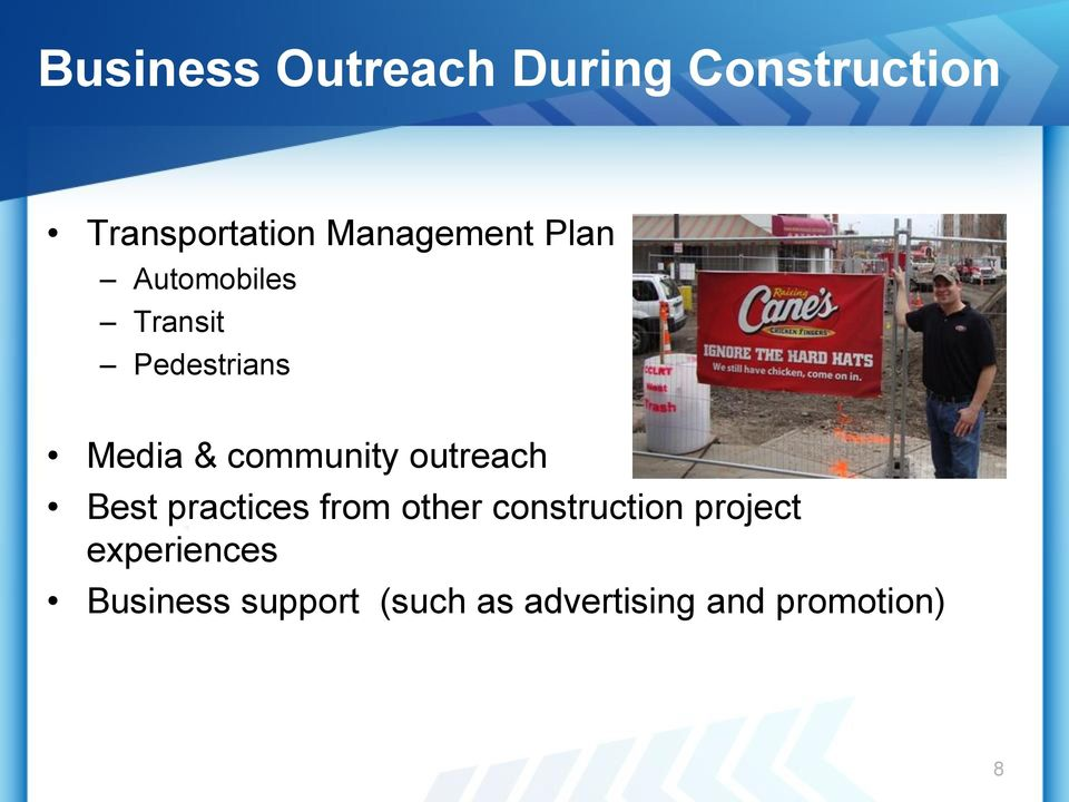community outreach Best practices from other construction