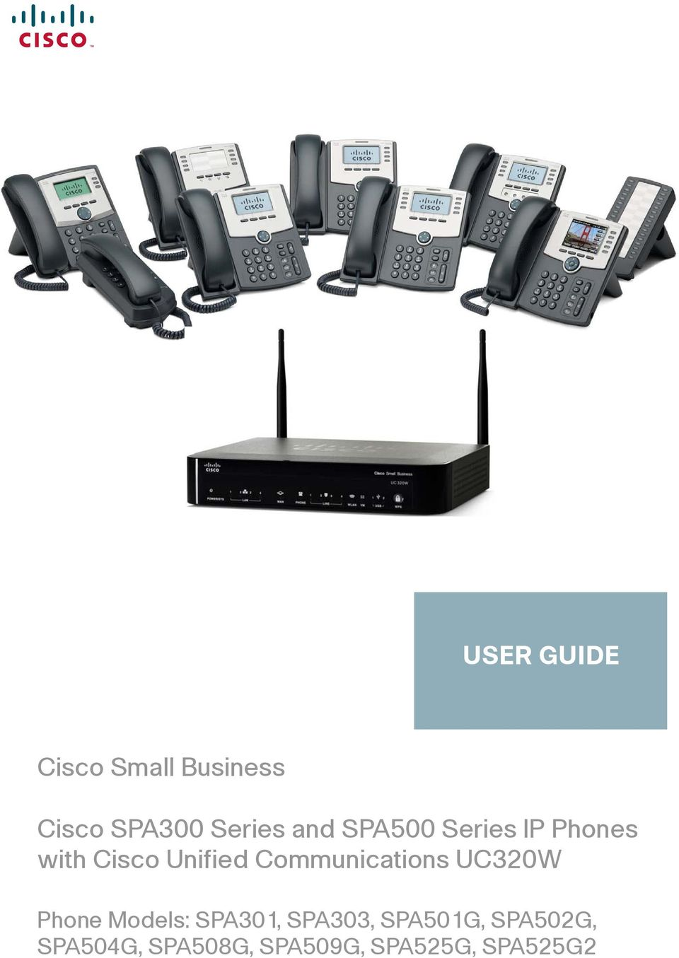 Communications UC320W Phone Models: SPA301, SPA303,