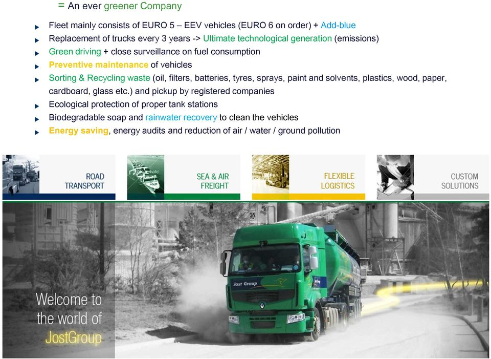 Recyclingwaste(oil, filters, batteries, tyres, sprays, paintand solvents, plastics, wood, paper, cardboard, glass etc.