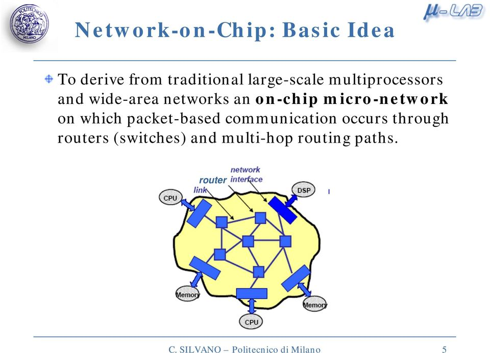which packet-based communication occurs through routers (switches)