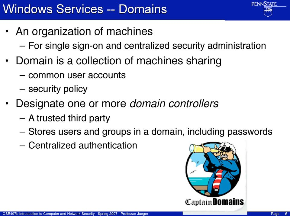 user accounts security policy Designate one or more domain controllers A trusted
