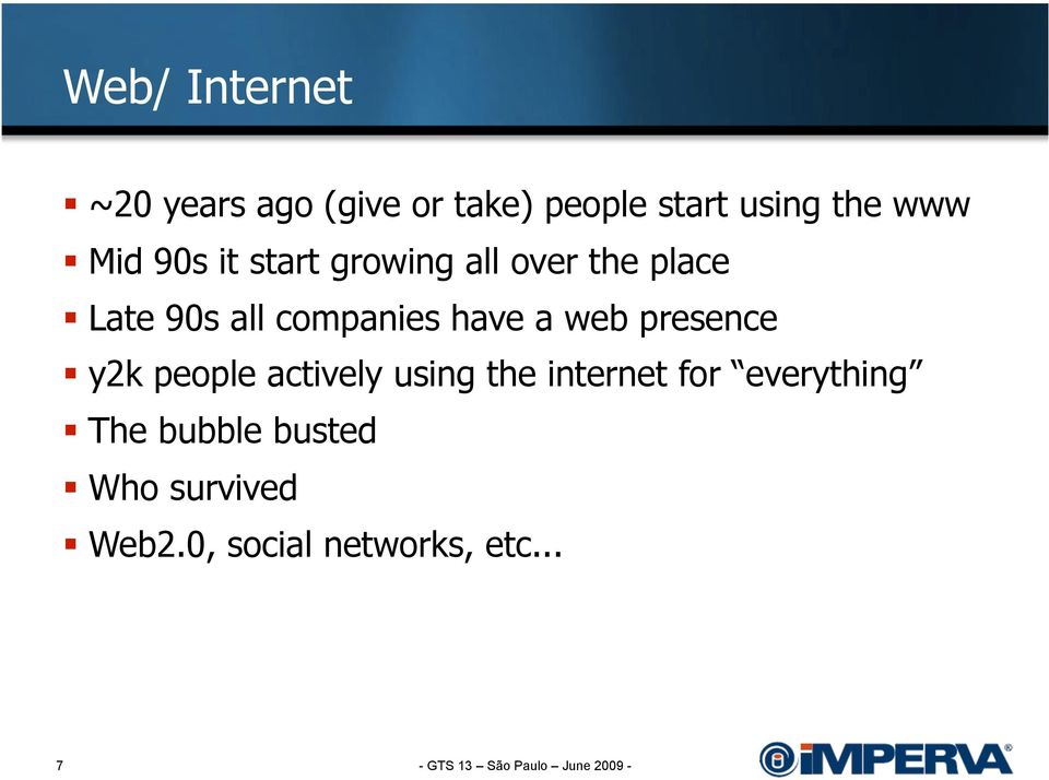 companies have a web presence y2k people actively using the internet