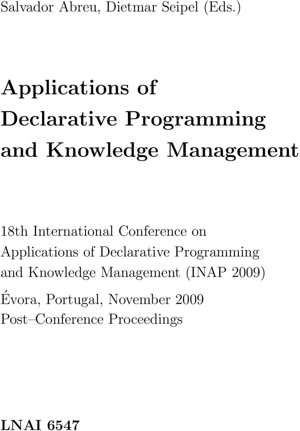 18th International Conference on Applications of Declarative