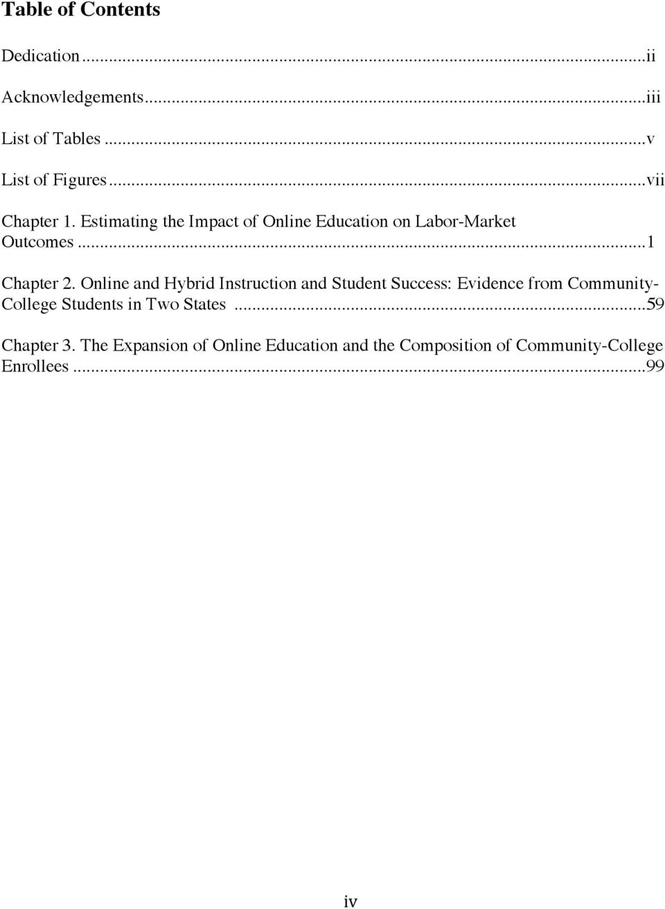 Online and Hybrid Instruction and Student Success: Evidence from Community- College Students in Two