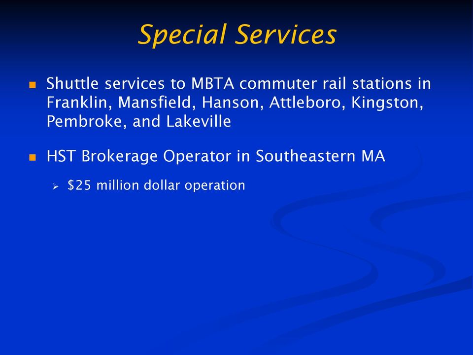 Attleboro, Kingston, Pembroke, and Lakeville HST
