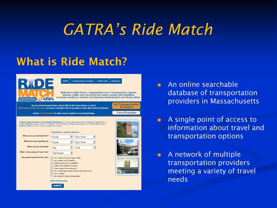 Massachusetts A single point of access to information about travel