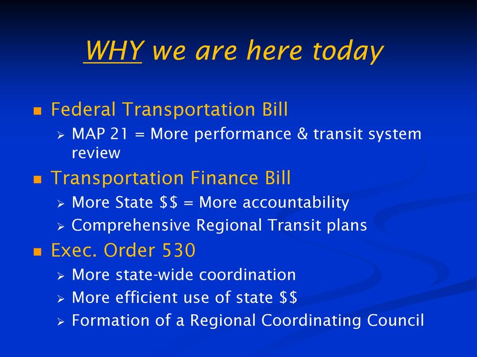 accountability Comprehensive Regional Transit plans Exec.