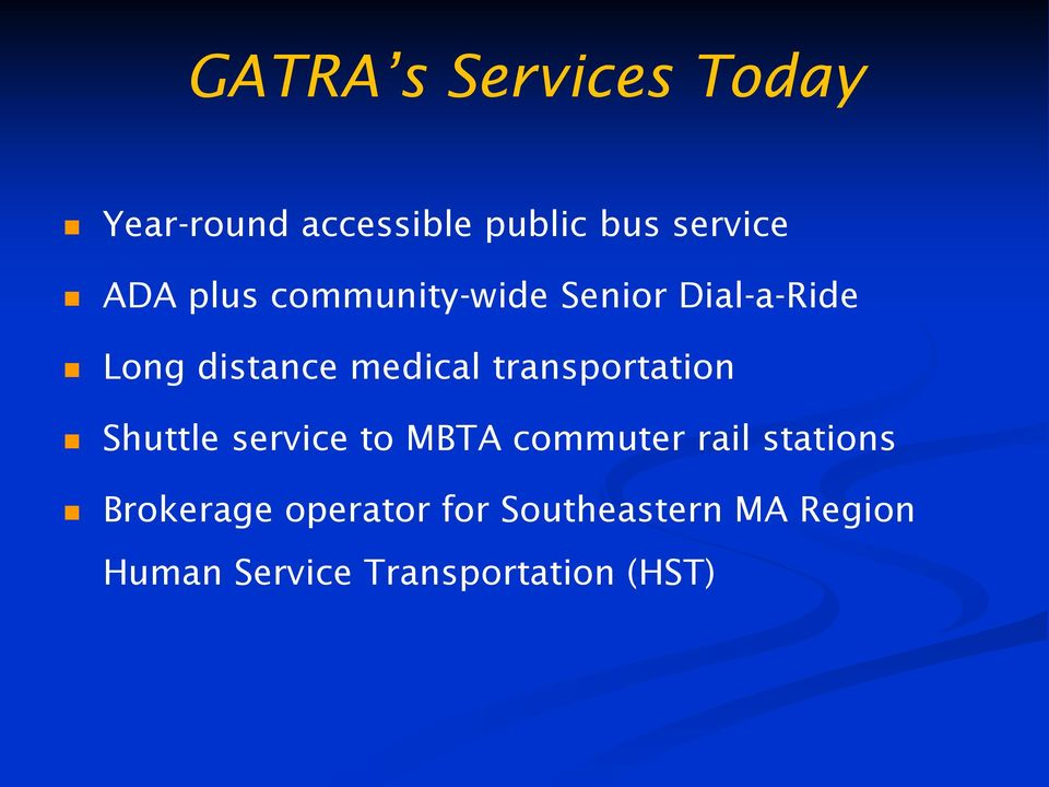 transportation Shuttle service to MBTA commuter rail stations