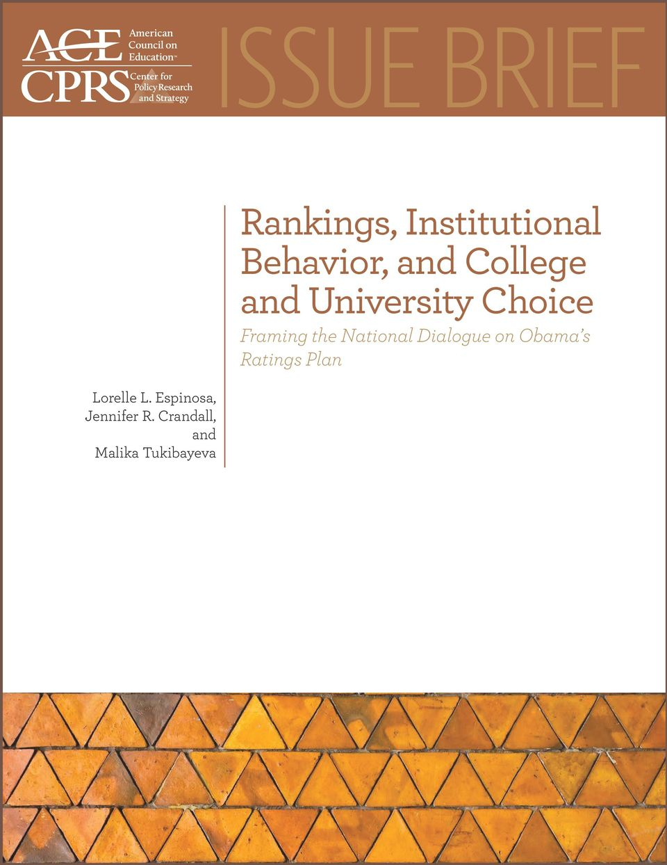 Institutional Behavior, and College and