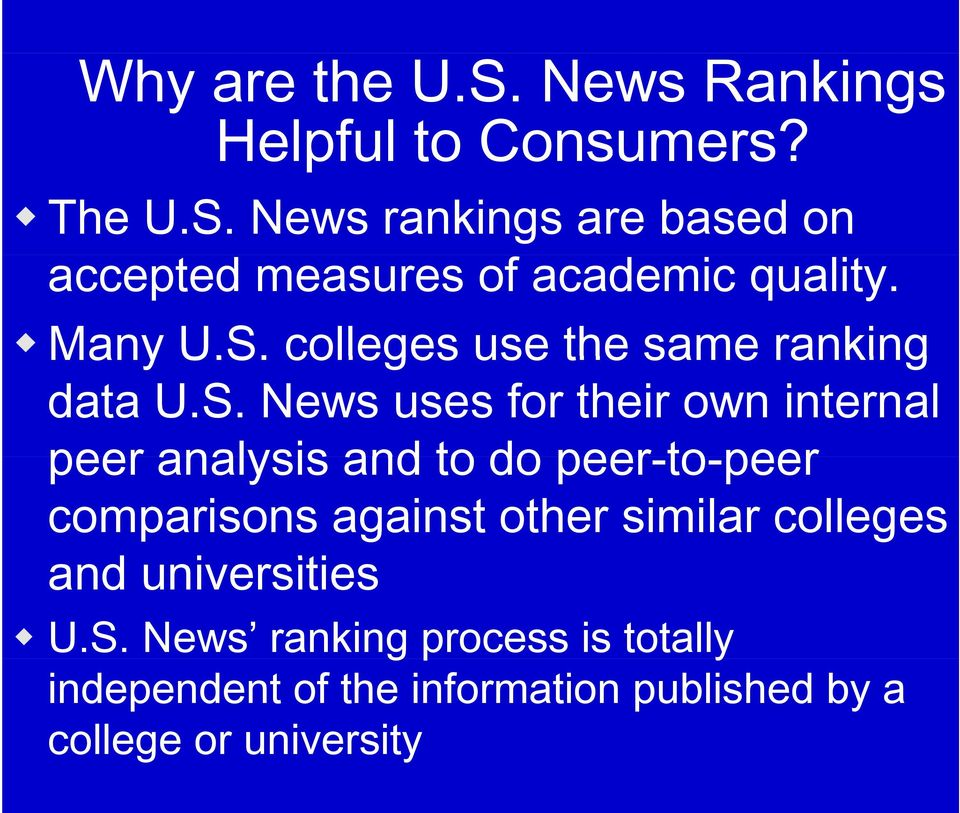 colleges use the same ranking data U.S.
