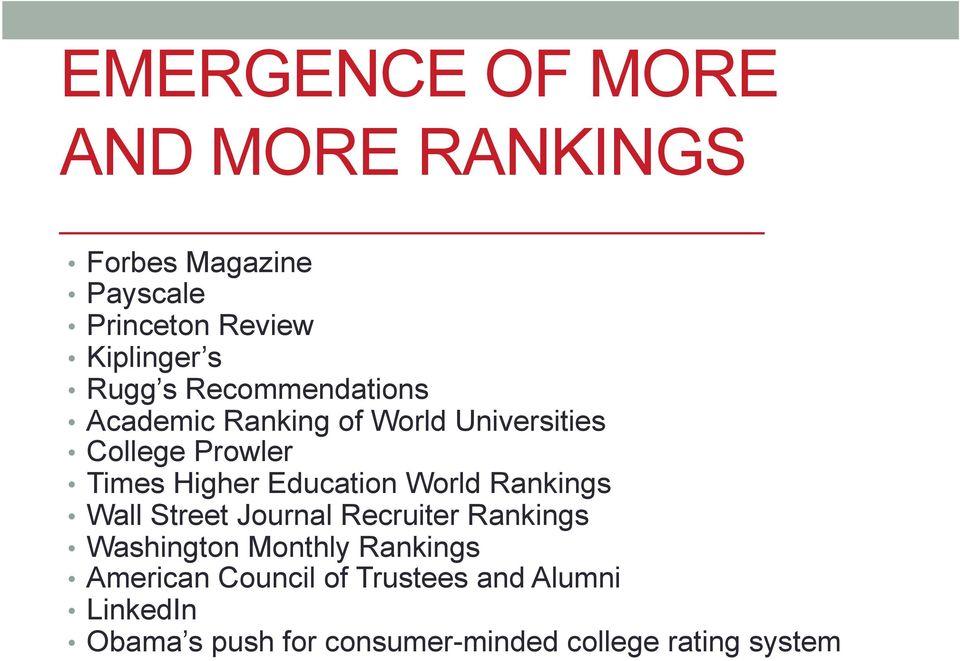 Education World Rankings Wall Street Journal Recruiter Rankings Washington Monthly Rankings