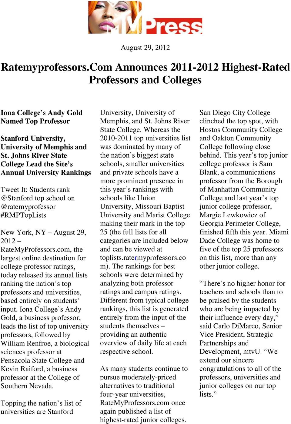college professor ratings, today released its annual lists ranking the nation s top professors and universities, based entirely on students input.