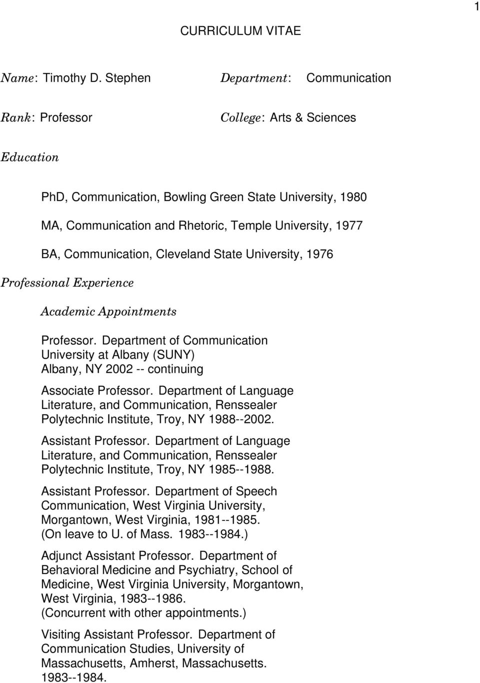 BA, Communication, Cleveland State University, 1976 Professional Experience Academic Appointments Professor.
