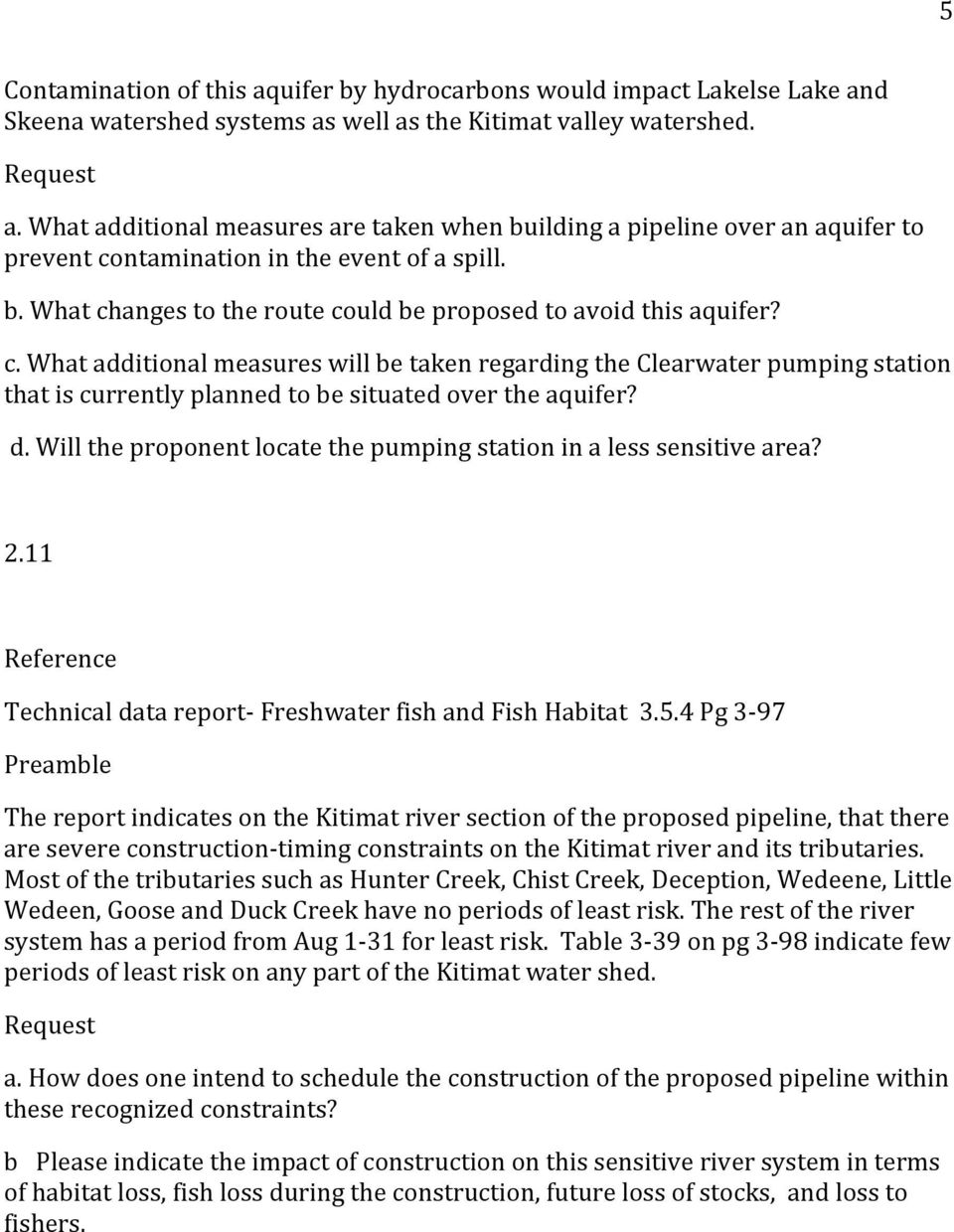 d. Will the proponent locate the pumping station in a less sensitive area? 2.11 Technical data report- Freshwater fish and Fish Habitat 3.5.