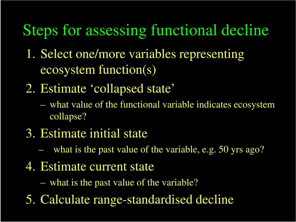 Estimate collapsed state what value of the functional variable indicates ecosystem collapse? 3.