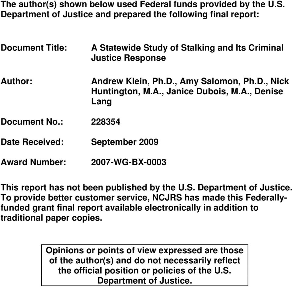 A., Janice Dubois, M.A., Denise Lang Document No.: 228354 Date Received: September 2009 Award Number: 2007-WG-BX-0003 This report has not been published by the U.S. Department of Justice.