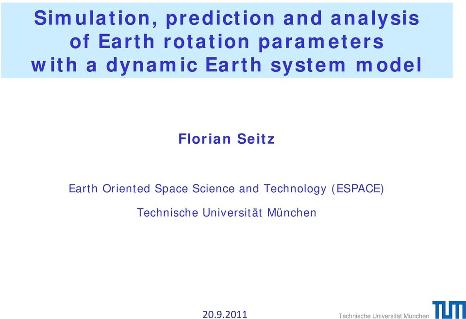 Earth system model Florian Seitz Earth
